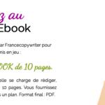 Zoom sur le dernier week end de notre concours : gagnez un ebook